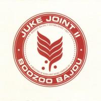 Purchase Boozoo Bajou - Juke Joint II