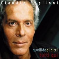 Purchase Claudio Baglioni - Quelli Degli Altri Tutti Qui CD1