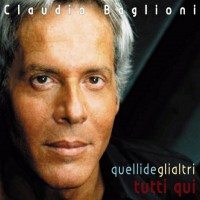 Purchase Claudio Baglioni - Quelli Degli Altri Tutti Qui CD2