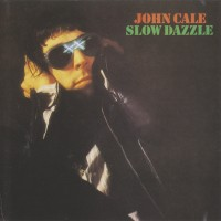 Purchase John Cale - Slow Dazzle