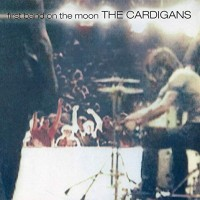 Purchase The Cardigans - First Band On The Moon