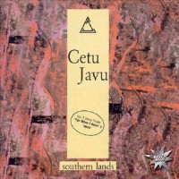 Purchase Cetu Javu - Southern Lands