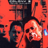 Purchase Colony 5 - Follow your Heart CDM