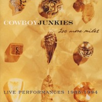 Purchase Cowboy Junkies - 200 More Miles CD1