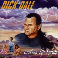 Purchase DICK DALE - Calling Up Spirits