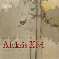 Purchase Einojuhani Rautavaara - Aleksis Kivi CD1