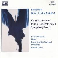 Purchase Einojuhani Rautavaara - Cantus Arcticus, Piano Concerto No 1, Symphony No 3