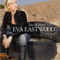 Purchase Eva Eastwood - Ton Of Heart