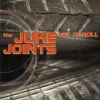 Purchase Juke Joints - Let It Roll