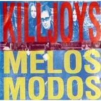 Purchase Killjoys - Melos Modos