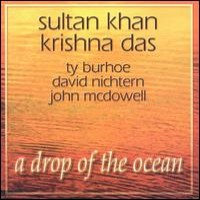 Purchase Krishna Das/Sultan Khan - A Drop of the Ocean