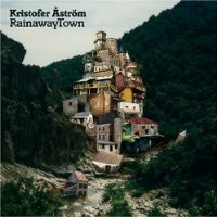 Purchase Kristofer Åström - RainawayTown
