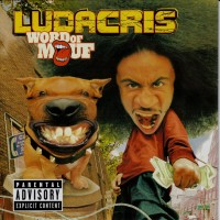 Purchase Ludacris - WORD OF MOUF,2001