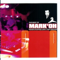 Purchase Mark'Oh - The Best Of - Never Stopped L