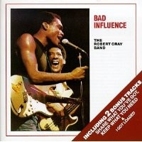 Purchase Robert Cray - Bad Influence