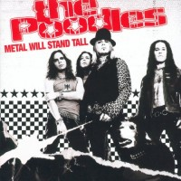 Purchase The Poodles - Metal Will Stand Tall