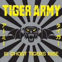 Purchase Tiger Army - III : Ghost Tigers Rise