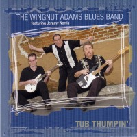 Purchase The Wingnut Adams Blues Band - Tub Thumpin'