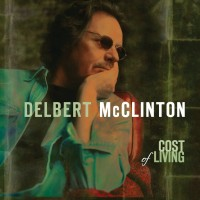 Purchase Delbert McClinton - Cost Of Living