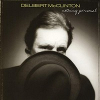 Purchase Delbert McClinton - Nothing Personal