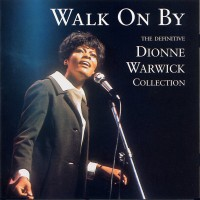 Purchase Dionn Warwick - Walk On By - The Definitive Collection - CD1