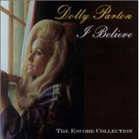 Purchase Dolly Parton - I Believ e