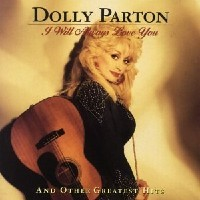 Purchase Dolly Parton - I Will Always Love Yo u And Other Greatest Hits