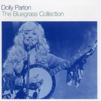Purchase Dolly Parton - The Bluegrass Collection