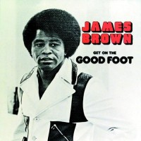 Purchase James Brown - Get on the Good Foot