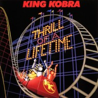 Purchase King Kobra - Thrill of a Lifetime