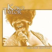 Purchase Koko Taylor - Deluxe Edition
