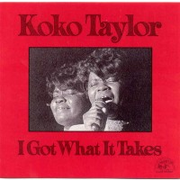 Purchase Koko Taylor - I Got What It Takes