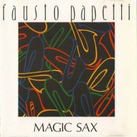 Purchase Fausto Papetti - Magic Sax