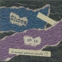 Purchase Shoes - As Is [Disc 1]