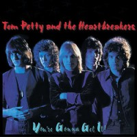 Purchase Tom Petty & The Heartbreakers - You're Gonna Get It