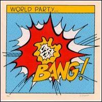 Purchase World Party - Bang!