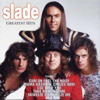 Purchase Slade - Feel The Noize (Greatest Hits)