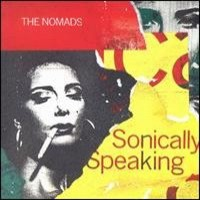 Purchase the nomads - Sonically Speaking