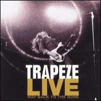 Purchase Trapeze - Live - Way Back To The Bone