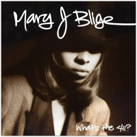 Purchase Mary J. Blige - What's The 411?