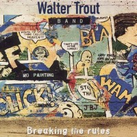 Purchase Walter Trout - Breaking the Rules