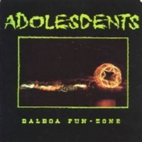 Purchase The Adolescents - [1988] Balboa Fun Zone