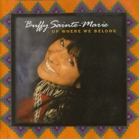 Purchase Buffy Sainte-Marie - Up Where We Belong