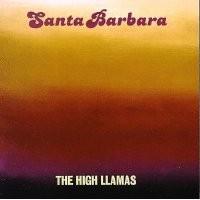 Purchase The High Llamas - Santa Barbara
