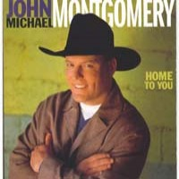 Purchase John Michael Montgomery - Home To You