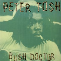 Purchase Peter Tosh - Bush Doctor (Vinyl)