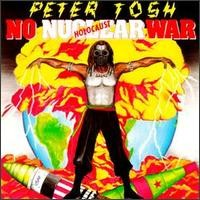 Purchase Peter Tosh - No Nuclear War-REMASTERED
