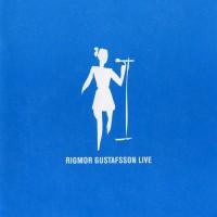 Purchase Rigmor Gustafsson - Live