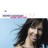 Purchase Rigmor Gustafsson - ALONE WITH YOU