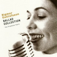 Purchase Rigmor Gustafsson - Ballad Collection